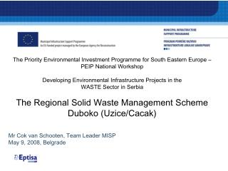 The Priority Environmental Investment Programme for South Eastern Europe – PEIP National Workshop