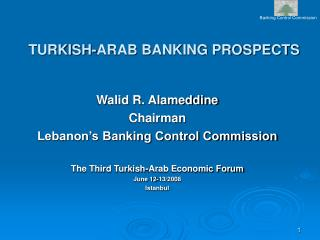 TURKISH-ARAB BANKING PROSPECTS