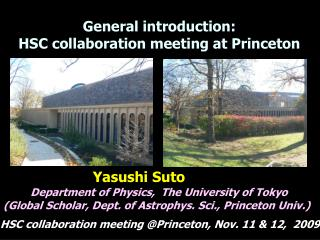General introduction: HSC collaboration meeting at Princeton