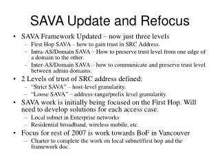SAVA Update and Refocus