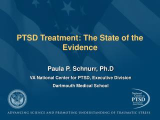 PTSD Treatment: The State of the Evidence