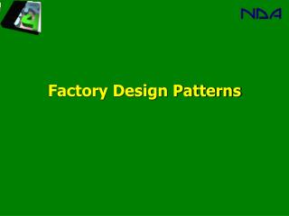 Factory Design Patterns