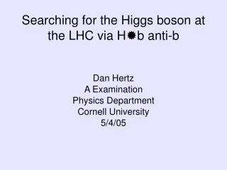 Searching for the Higgs boson at the LHC via H  b anti-b