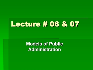 Lecture # 06 & 07