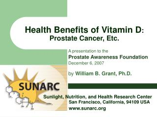 Health Benefits of Vitamin D : Prostate Cancer, Etc.