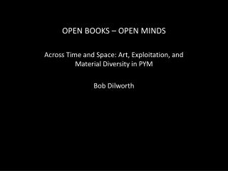 OPEN BOOKS – OPEN MINDS