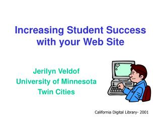 Increasing Student Success with your Web Site