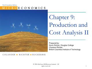 Chapter 9: Production and Cost Analysis II
