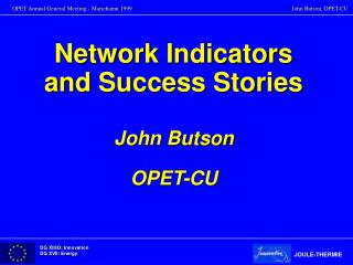 Network Indicators and Success Stories