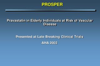 Pravastatin in Elderly Individuals at Risk of Vascular Disease