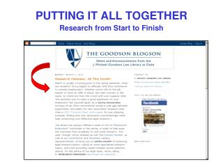 PUTTING IT ALL TOGETHER Research from Start to Finish