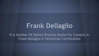 Frank Dellaglio IT Technician