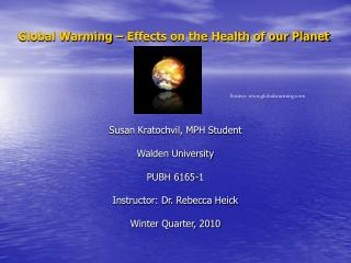 Global Warming – Effects on the Health of our Planet