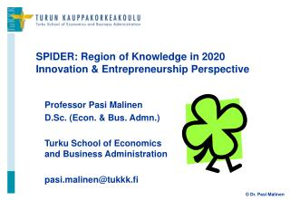 SPIDER: Region of Knowledge in 2020 Innovation & Entrepreneurship Perspective