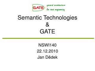 Semantic Technologies & GATE