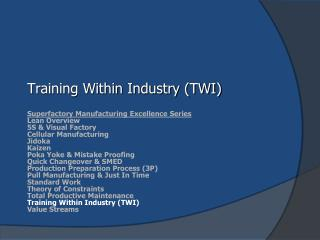 Training Within Industry (TWI)