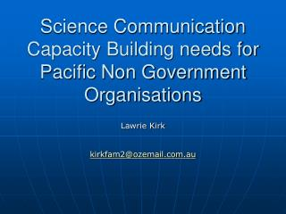 Science Communication Capacity Building needs for Pacific Non Government Organisations
