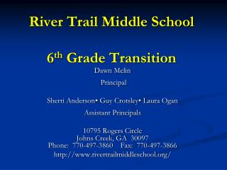 River Trail Middle School  6 th  Grade Transition