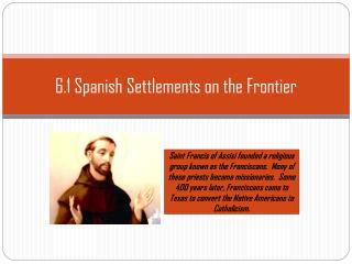 6.1 Spanish Settlements on the Frontier
