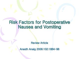 Risk Factors for Postoperative Nausea and Vomiting