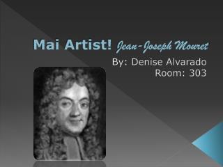 Mai Artist! Jean-Joseph Mouret