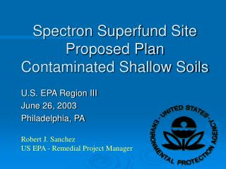 Spectron Superfund Site Proposed Plan Contaminated Shallow Soils