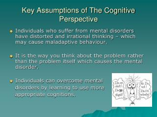 Key Assumptions of The Cognitive Perspective