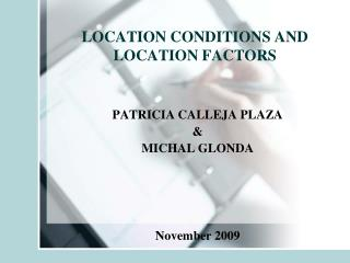 LOCATION CONDITIONS AND LOCATION FACTORS
