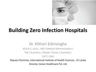 Building Zero Infection Hospitals