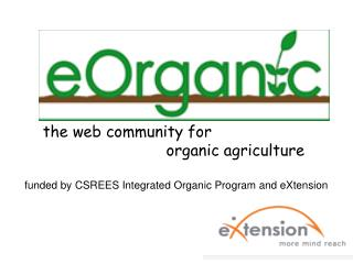 the web community for                           organic agriculture