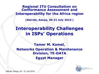 Interoperability Challenges  in ISPs' Operations