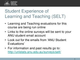 Student Experience of  Learning and Teaching (SELT)