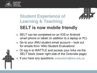Student Experience of  Learning & Teaching  SELT is now mobile friendly