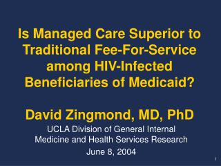 UCLA Division of General Internal Medicine and Health Services Research June 8, 2004