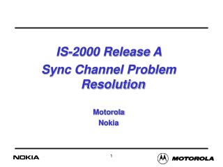 IS-2000 Release A  Sync Channel Problem Resolution Motorola Nokia