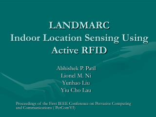 LANDMARC Indoor Location Sensing Using Active RFID