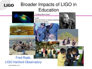 Broader Impacts of LIGO in Education