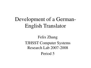 Development of a German-English Translator