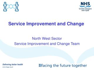 Service Improvement and Change