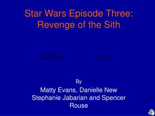 Star Wars Episode Three: Revenge of the Sith