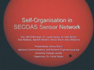 Self-Organisation in SECOAS Sensor Network