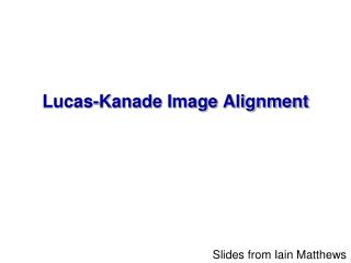Lucas-Kanade Image Alignment