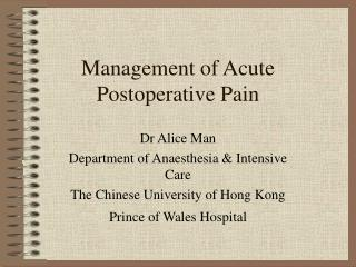 Management of Acute Postoperative Pain