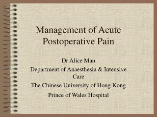 Management of Acute Postoperative Pain