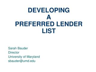 DEVELOPING  A  PREFERRED LENDER LIST