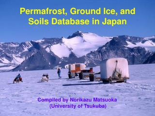 Permafrost, Ground Ice, and Soils Database in Japan