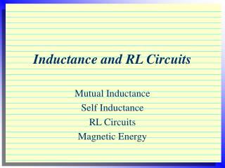 Inductance and RL Circuits