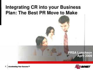 Integrating CR into your Business Plan: The Best PR Move to Make