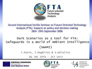 Dark Scenarios as a tool for FTA:  Safeguards in a World of Ambient Intelligence  (SWAMI)