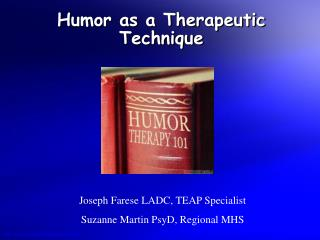 Humor as a Therapeutic Technique